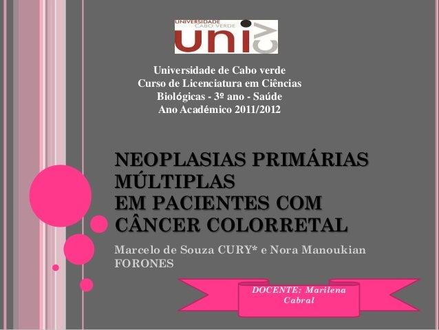Universidade de Cabo verde   Curso de Licenciatura em Ciências      Biológicas - 3º ano - Saúde      Ano Académico 2011/20...