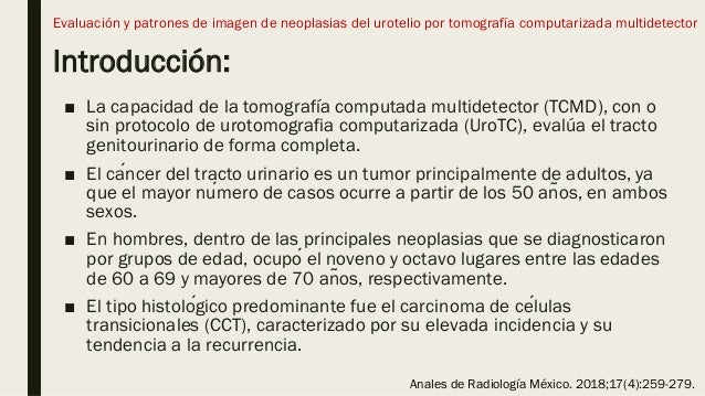 Introducción: ■ La capacidad de la tomografía computada multidetector (TCMD), con o sin protocolo de urotomografia computa...