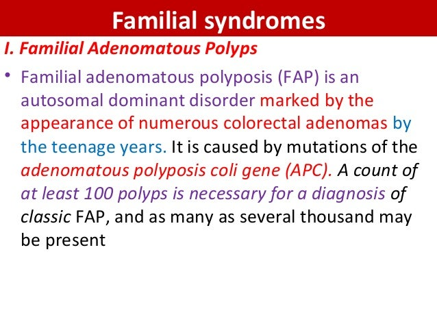 Neoplastic Colonic polyps- Colonic Adenoma; Familial Syndromes