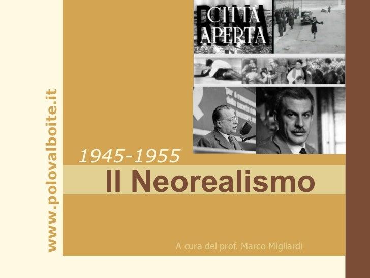 www.polovalboite.it                      1945-1955                        Il Neorealismo                              A cu...