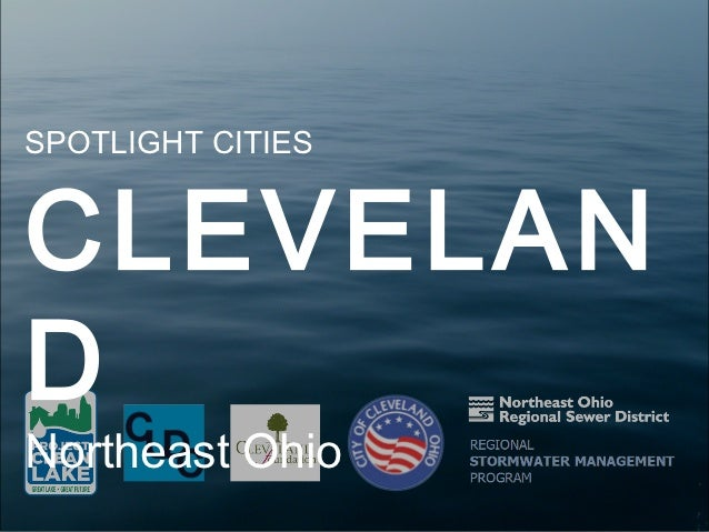 SPOTLIGHT CITIESCLEVELANDNortheast Ohio