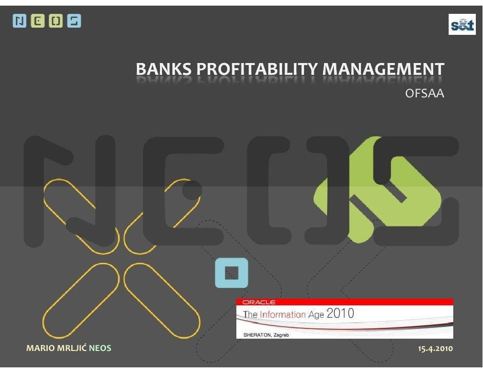 BANKS PROFITABILITY MANAGEMENT                                               OFSAA     MARIO MRLJIĆ NEOS                  ...
