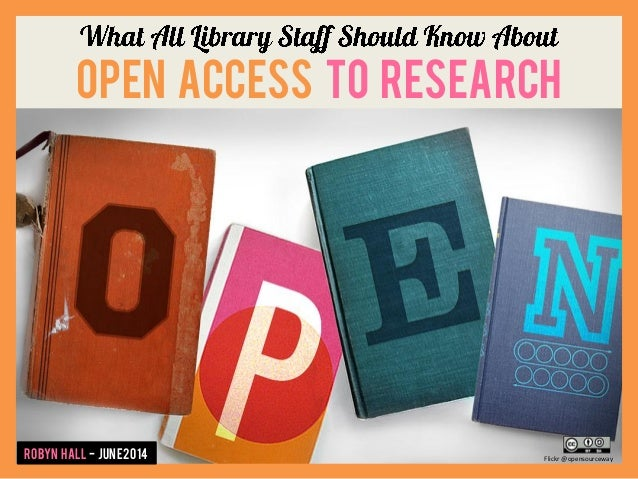 Open Access to Research Robyn Hall - June2014 Flickr @opensourceway