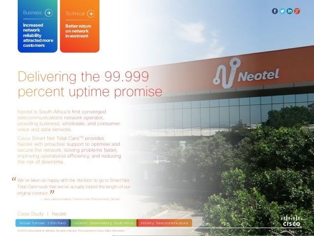 Delivering the 99.999 percent uptime promise Case Study | Neotel Neotel is South Africa's first converged telecommunicatio...