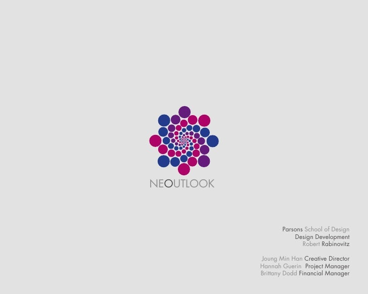 NEOUTLOOK                       Parsons School of Design                        Design Development                        ...