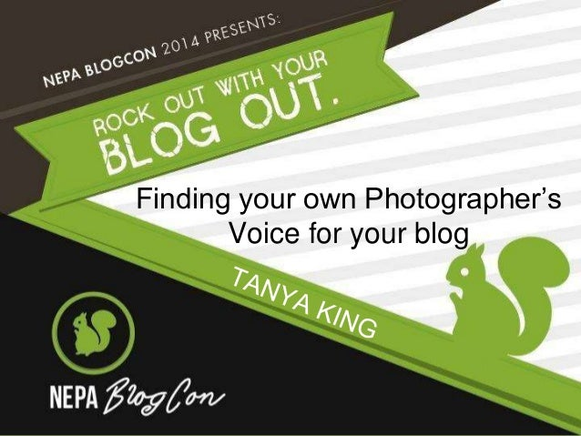 Finding your own Photographer's  Voice for your blog