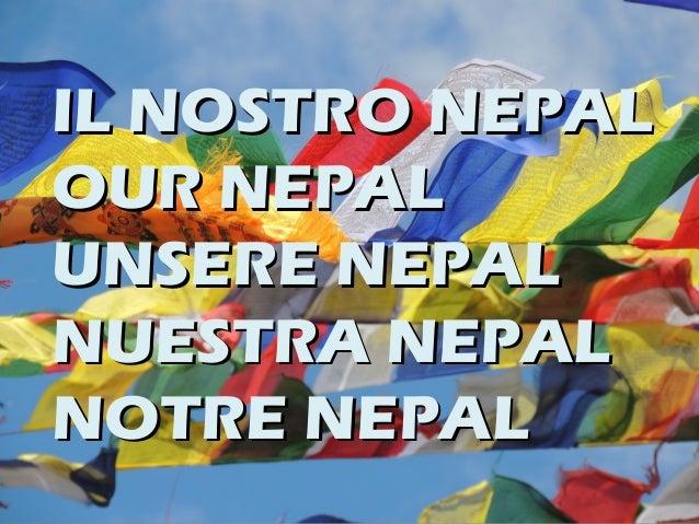 IL NOSTRO NEPALIL NOSTRO NEPAL OUR NEPALOUR NEPAL UNSERE NEPALUNSERE NEPAL NUESTRA NEPALNUESTRA NEPAL NOTRE NEPALNOTRE NEP...