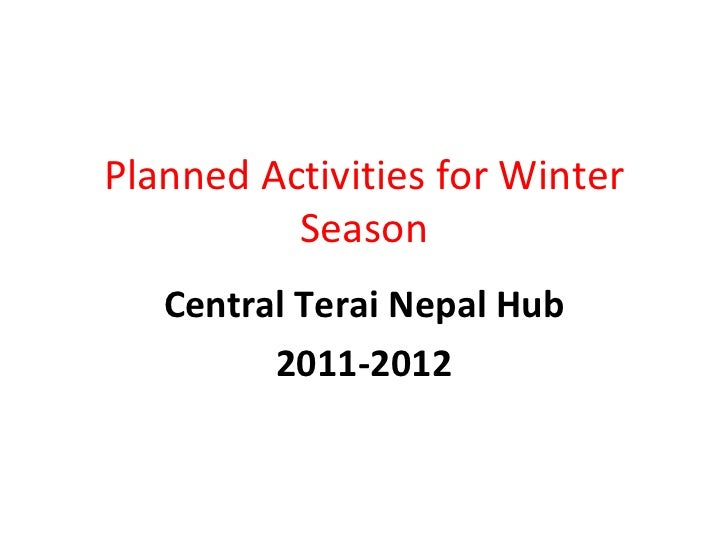 Planned Activities for Winter Season Central Terai Nepal Hub 2011-2012