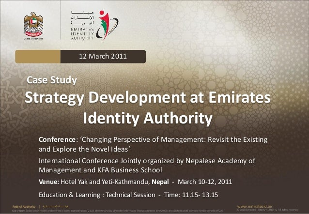 12 March 2011            Case Study           Strategy Development at Emirates                   Identity Authority       ...