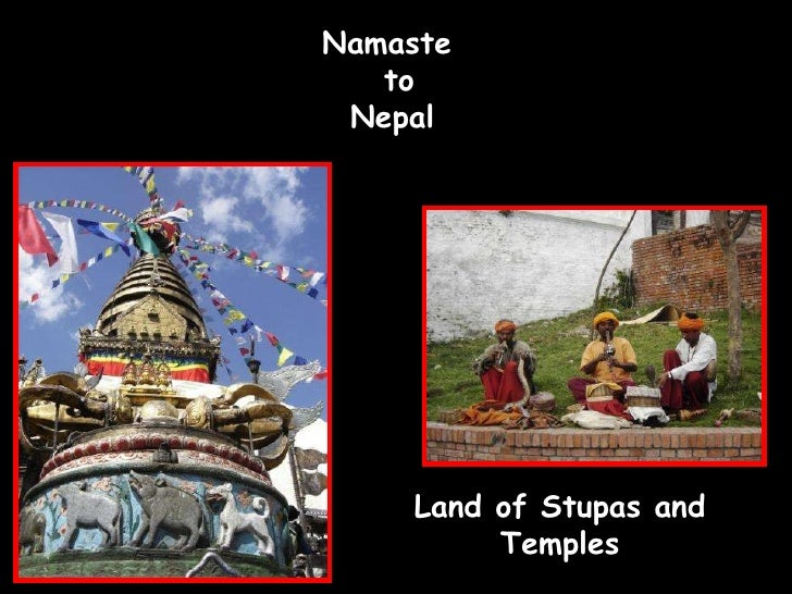 Namaste  to  Nepal  Land of Stupas and Temples