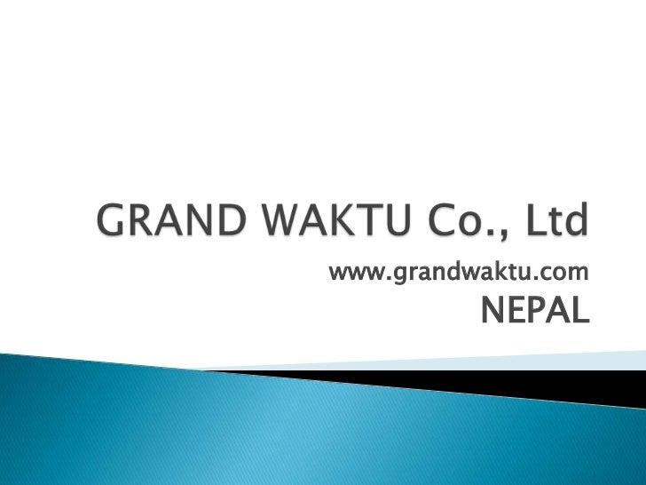 www.grandwaktu.com          NEPAL
