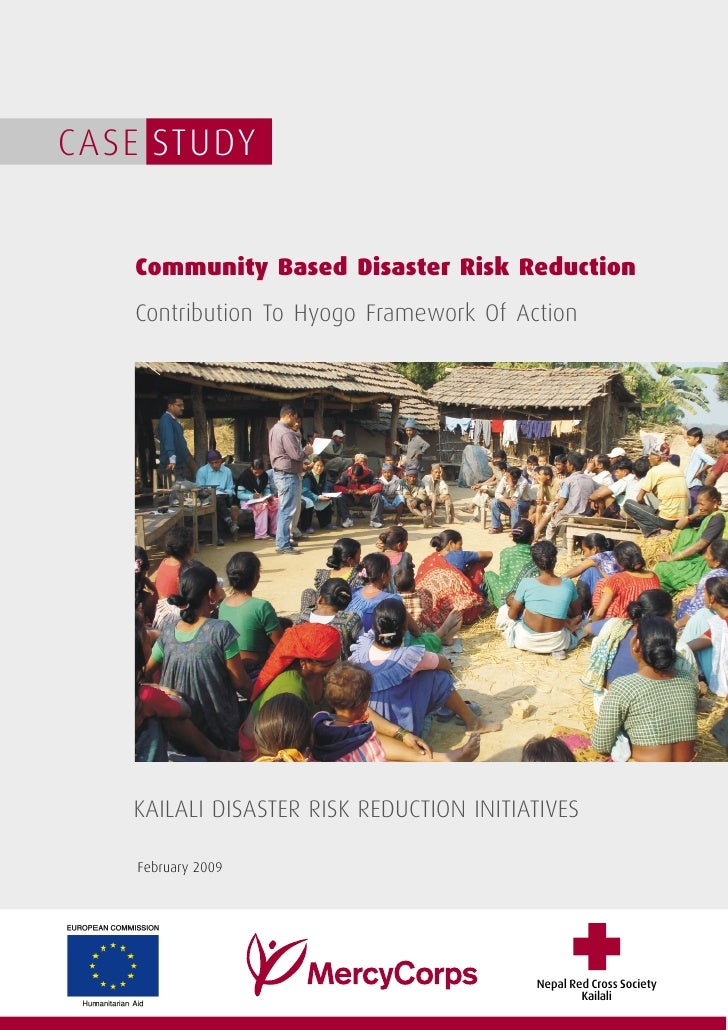 CASE STUDY   Community Based Disaster Risk Reduction   Contribution To Hyogo Framework Of Action   KAILALI DISASTER RISK R...