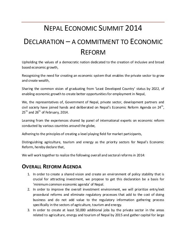 NEPAL ECONOMIC SUMMIT 2014 DECLARATION – A COMMITMENT TO ECONOMIC REFORM Upholding the values of a democratic nation dedic...
