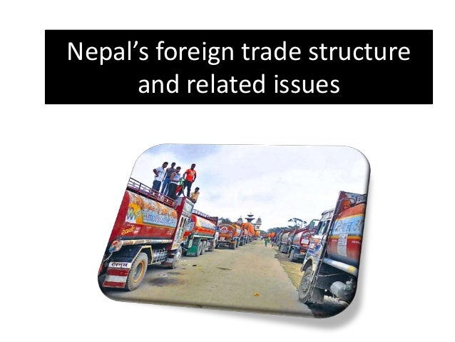 Nepal's foreign trade structure and related issues