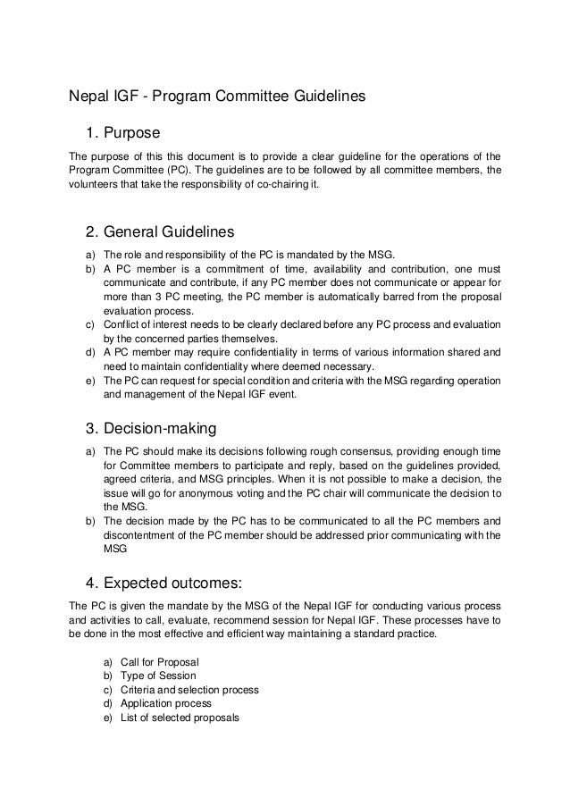 Nepal IGF - Program Committee Guidelines 1. Purpose The purpose of this this document is to provide a clear guideline for ...