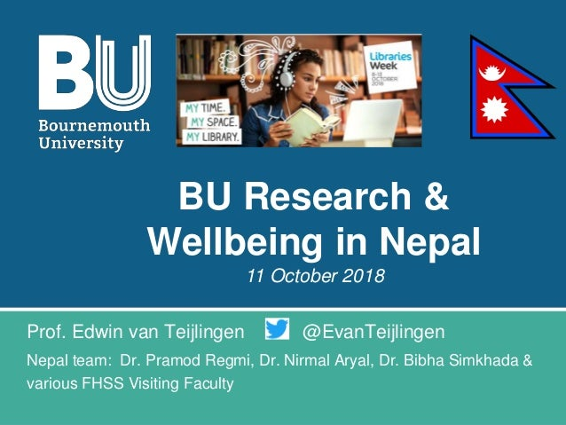 Prof. Edwin van Teijlingen @EvanTeijlingen Nepal team: Dr. Pramod Regmi, Dr. Nirmal Aryal, Dr. Bibha Simkhada & various FH...