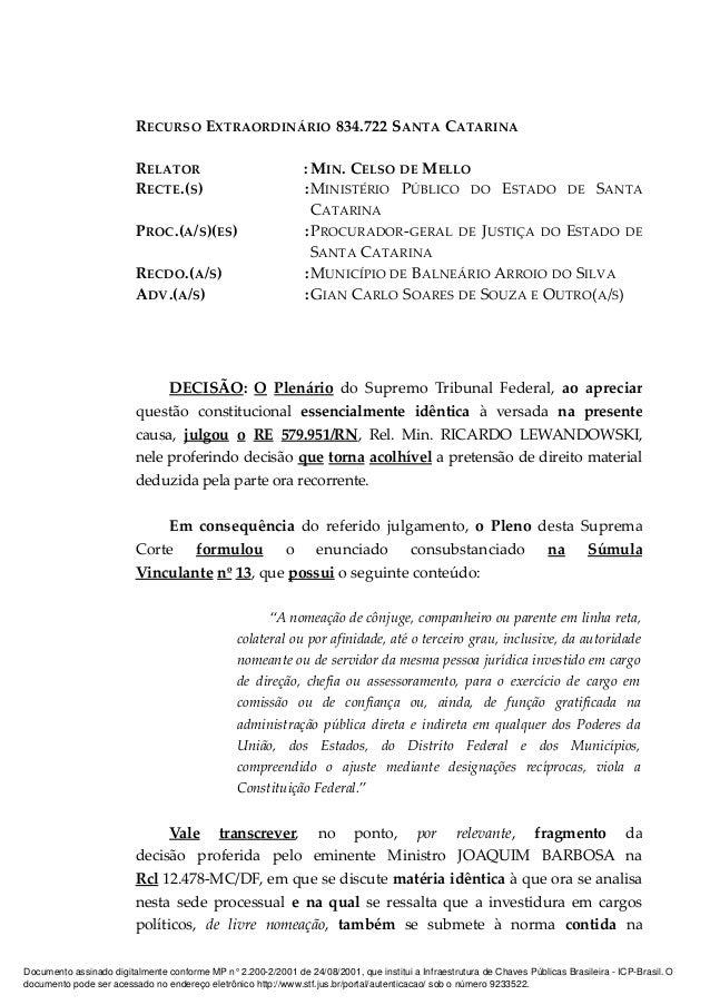 RECURSO EXTRAORDINÁRIO 834.722 SANTA CATARINA RELATOR : MIN. CELSO DE MELLO RECTE.(S) :MINISTÉRIO PÚBLICO DO ESTADO DE SAN...