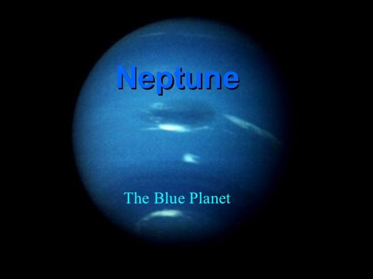 NeptuneThe Blue Planet