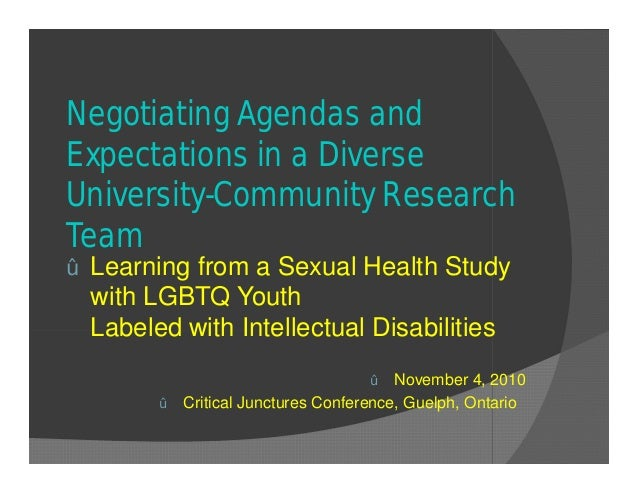 Negotiating Agendas and Expectations in a Diverse University-Community Research Team ž Learning from a Sexual Health Study...