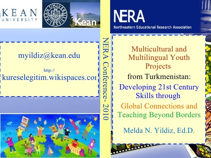 Multicultural and Multilingual Youth Projects  from Turkmenistan: Developing 21st Century Skills through  Global Connectio...