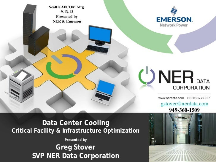Seattle AFCOM Mtg.                    9-13-12                 Presented by               NER & Emerson                    ...