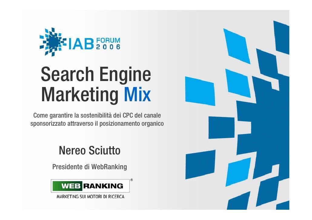 Search Engine    Marketing Mix  Come garantire la sostenibilità dei CPC del canale sponsorizzato attraverso il posizioname...