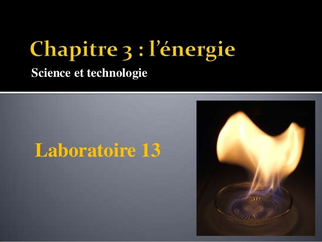 Science et technologie Laboratoire 13
