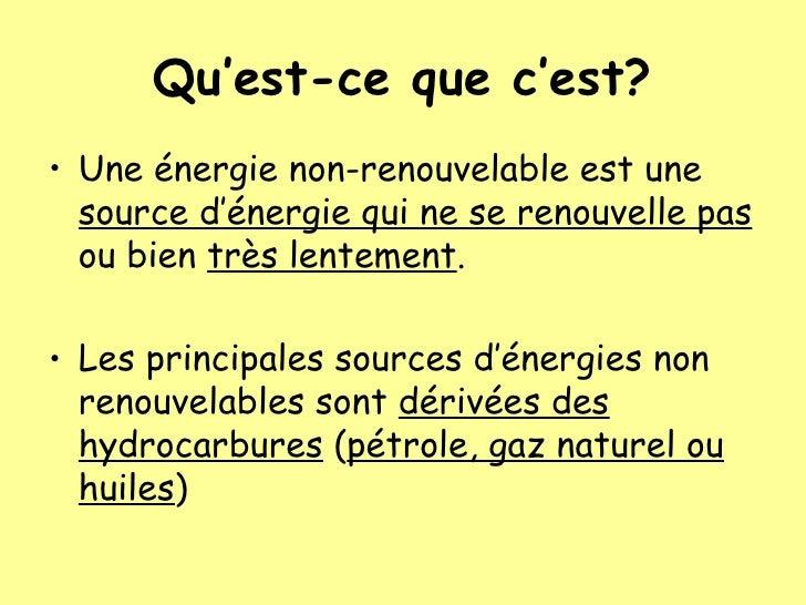 Nergies non renouvelables for Qu est ce qu une energie renouvelable