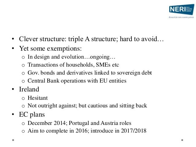 • Clever structure: triple A structure; hard to avoid… • Yet some exemptions: o In design and evolution…ongoing… o Transac...