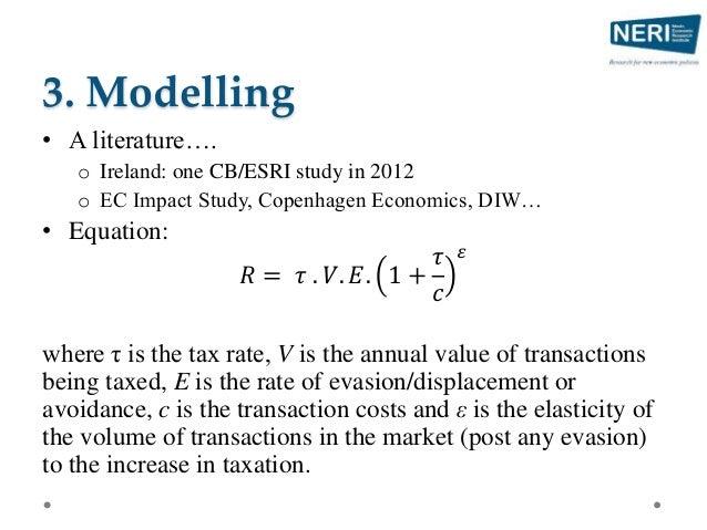 3. Modelling • A literature…. o Ireland: one CB/ESRI study in 2012 o EC Impact Study, Copenhagen Economics, DIW… • Equatio...