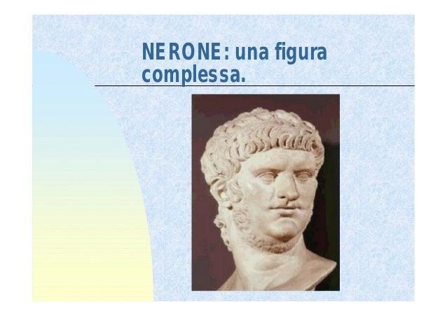 NERONE: una figuracomplessa.      .      .