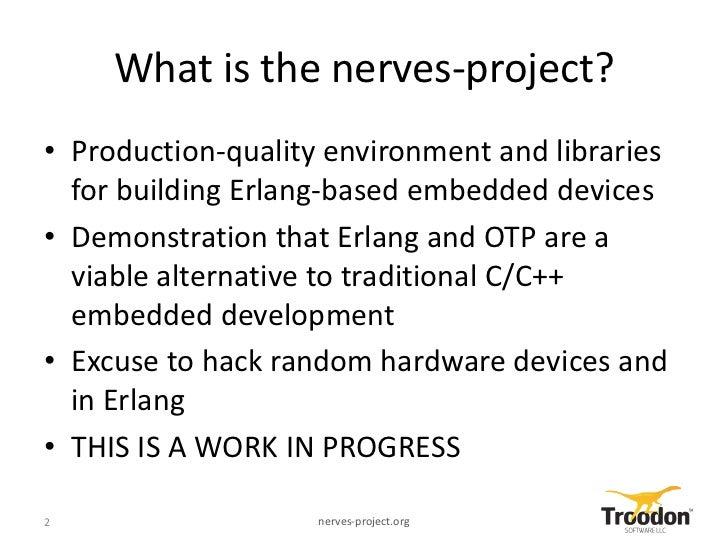 Nerves Project Intro to ErlangDC Slide 2
