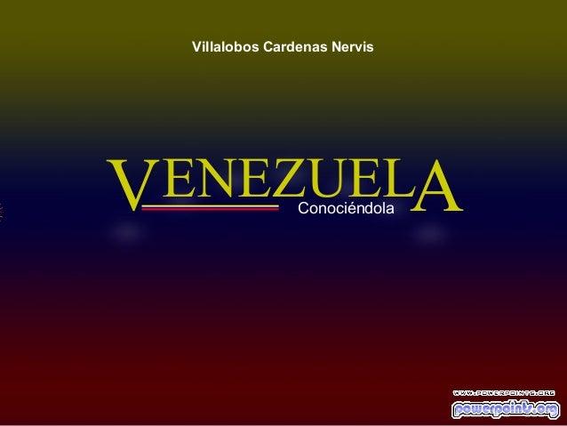 Villalobos Cardenas NervisV ENEZUELA       Conociéndola