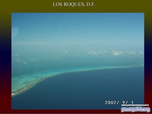 LOS ROQUES, D.F.