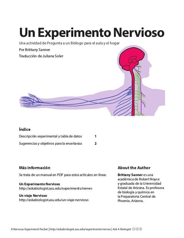 A Nervous Experiment Packet | http://askabiologist.asu.edu/experiments/nerves | Ask A Biologist UnExperimentoNervioso Una ...