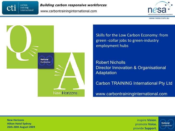 Skills for the Low Carbon Economy: from green -collar jobs to green-industry employment hubs Robert Nicholls Director Inno...