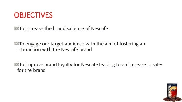 nescafe marketing objectives Nestle strategic plan  goals and objectives • quality products such as nescafe and great services like nestle nutrition developed in nestlé's r&d laboratories.