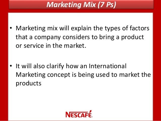 4 ps nestle company Pepsi marketing mix  the company strives to cut or maintain current prices by cutting overhead and re-engineering the manufacturing process.
