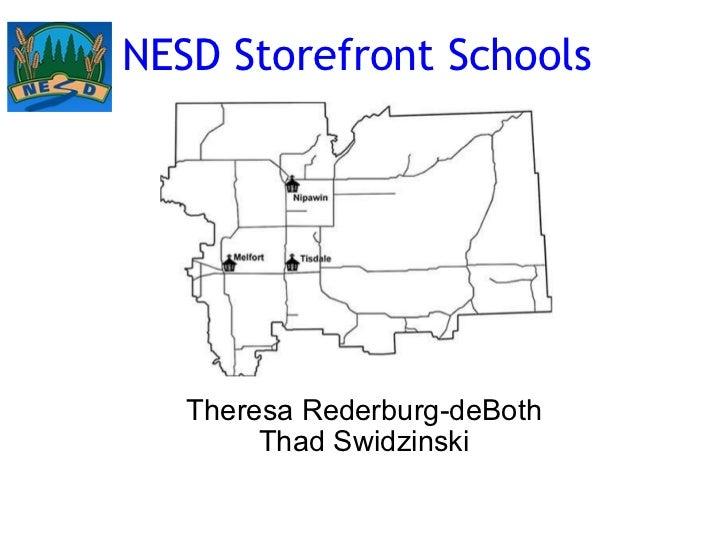 NESD Storefront Schools Theresa Rederburg-deBoth Thad Swidzinski