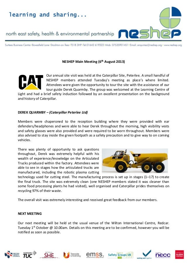 NESHEP Main Meeting (6th August 2013) Our annual site visit was held at the Caterpillar Site, Peterlee. A small handful of...