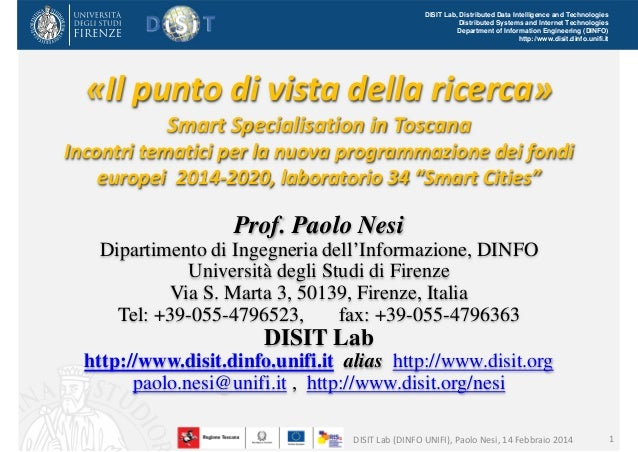 DISIT Lab, Distributed Data Intelligence and Technologies Distributed Systems and Internet Technologies Department of Info...