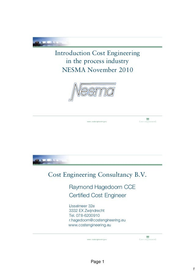 Introduction Cost Engineering      in the process industry    NESMA November 2010               www.costengineering.euCost...