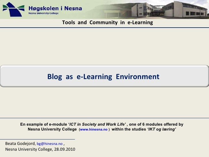 Tools  and  Community  in  e-Learning   Beata Godejord ,  [email_address]   ,  Nesna University College, 28.09.2010 En exa...