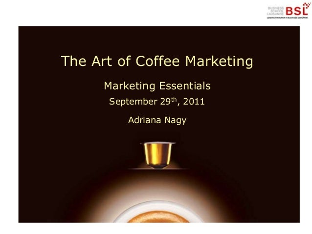 an analysis of coste coffees marketing marketing essay Essay about costa coffee marketing plan more about marketing strategy of costa coffee costa coffee costa coffee analysis.