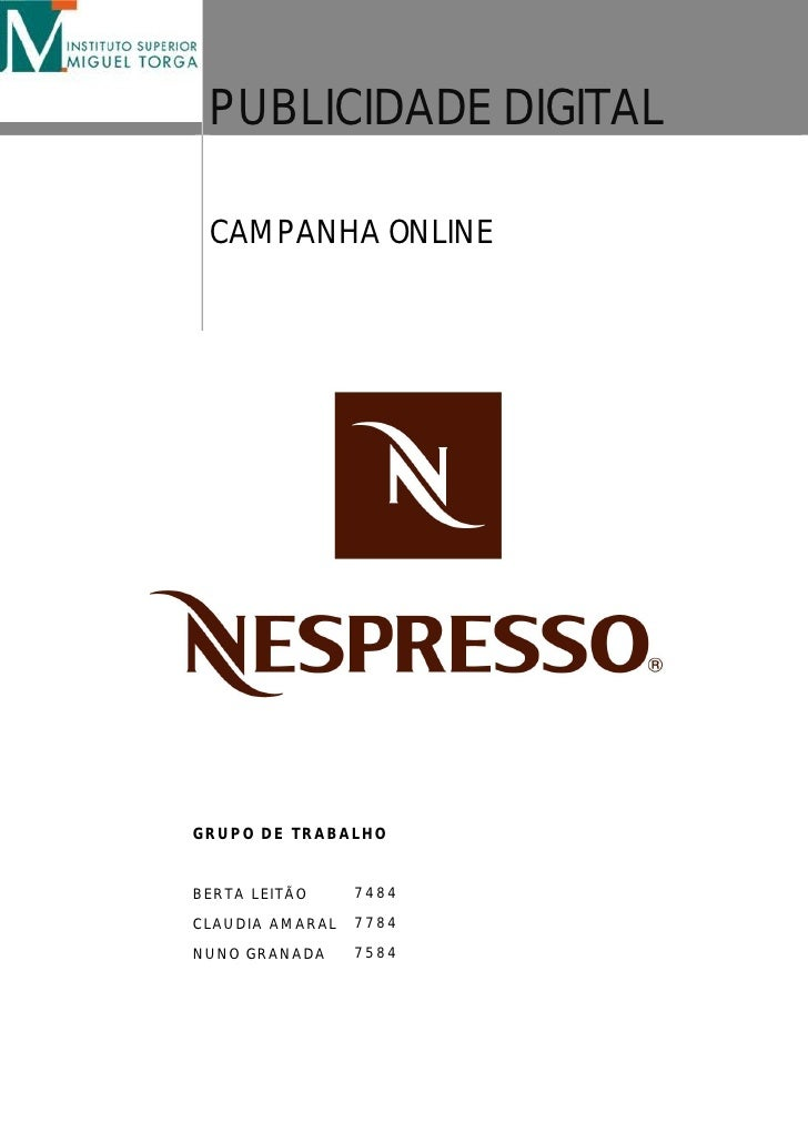 PUBLICIDADE DIGITAL   CAMPANHA ONLINE     GRUPO DE TRABALHO   BERTA LEITÃO     7484  CLAUDIA AMARAL   7784  NUNO GRANADA  ...