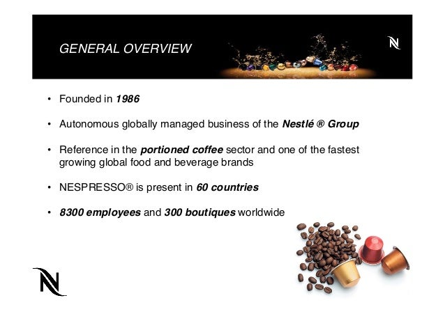 nespresso international marleting strategy Enterprise internationalization and entry strategy however, no acceptable conclusion international marketing goals, this will allow us to have deeper insight on how firms internationalize and what circumstances influence the choice of entry strategy.