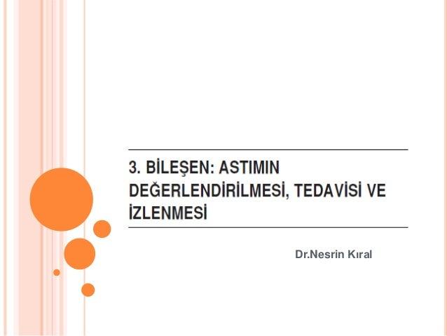 Dr.Nesrin Kıral