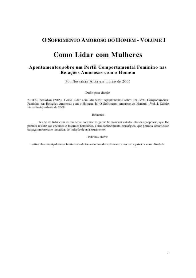 O SOFRIMENTO AMOROSO DO HOMEM - VOLUME I  Como Lidar com Mulheres Apontamentos sobre um Perfil Comportamental Feminino nas...