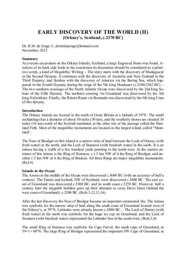 EARLY DISCOVERY OF THE WORLD (II) (Orkney's, Scotland, c.2370 BC) Dr. R.M. de Jonge ©, drsrmdejonge@hotmail.com November, ...
