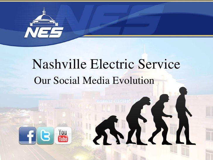 Nashville Electric Service Our Social Media Evolution